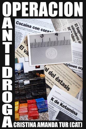 Operación Antidroga por Cristina Amanda Tur