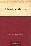 Life of Beethoven (English Edition)