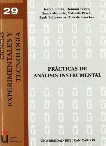 Prácticas De Análisis Instrumental (Ciencias Experimentales y Tecnolog¡a ; 29)