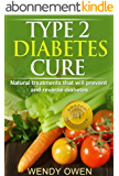 Type 2 Diabetes Cure (Natural Health Books) (English Edition)