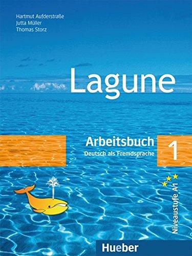 Lagune. Arbeitsbuch. Per le Scuole superiori: LAGUNE 1 Arbeitsbuch (ejerc.cic.)