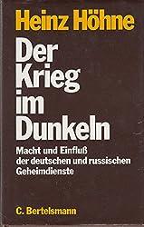 Der Krieg im Dunkeln: Macht und Einfluss des deutschen und russischen Geheimdienstes