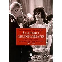 À la table des diplomates