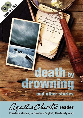 Death by Drowning and Other Stories (Agatha Christie Reader, Book 2): Death by Drowning and Other Stories Vol 2