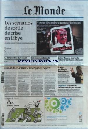 MONDE (LE) [No 20639] du 01/06/2011 - LES SCENARIOS DE SORTIE DE CRISE EN LIBYE - VICTOIRE ELECTORALE DU FRONT ANTI-BERLUSCONI - LA COMPOSITION DU CONSEIL CONSTITUTIONNEL EST CONTESTEE - LES DEPENSES DE SANTE SOUS CONTROLE EN 2011 - CLIMAT / LE CRI D'ALARME LANCE PAR LES EXPERTS - CARLOS TAVARES CHARGE DE REDONNER CONFIANCE A RENAULT - X-MEN / LES DEBUTS DES MUTANTS - LE PROJET DE PENTAGONE FRANCAIS DEVOILE - LE REGARD DE PLANTU