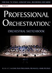 Professional Orchestration 16-Stave Ruled Orchestral Sketchbook (2007-06-01)
