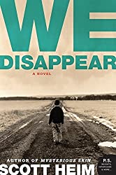 We Disappear: A Novel by Scott Heim (2008-02-26)