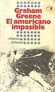 El americano impasible par Graham Greene