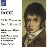 Rode, Pierre: Violin Concertos Nos. 7, 10, 13