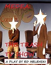 Medea: The Trash TV Show (English Edition)