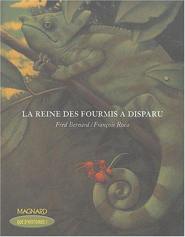La reine des fourmis a disparu de Fred Bernard (1 mars 2004) Broché