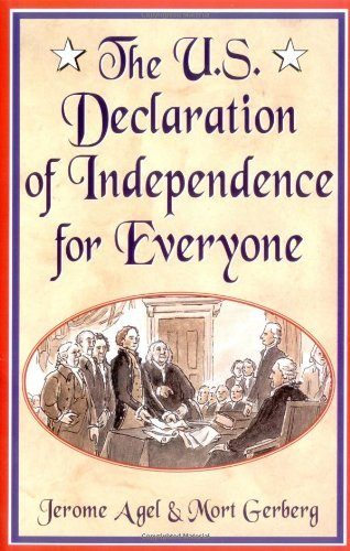 The U.S. Declaration of Independence for Everyone by Jerome B. Agel (2001-06-01)