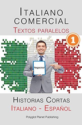 Italiano comercial - Textos paralelos - Historias Cortas (Italiano - Español)
