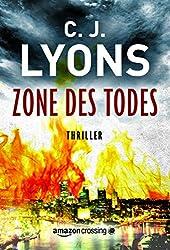 Zone des Todes (Ein Lucy-Guardino-Thriller 3)