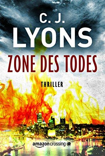 Buchseite und Rezensionen zu 'Zone des Todes (Ein Lucy-Guardino-Thriller 3)' von C. J. Lyons