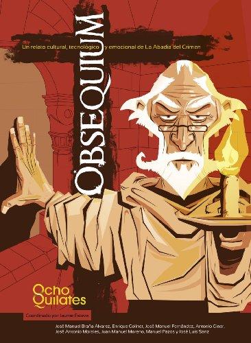 Obsequium: Un relato cultural, tecnológico y emocional de La Abadía del Crimen por Jaume Esteve