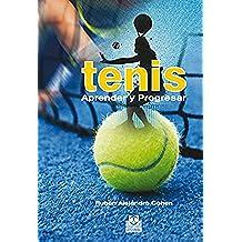 Tenis: Aprender y Progresar (Deportes nº 21)