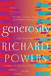 Generosity: An Enhancement[ GENEROSITY: AN ENHANCEMENT ] By Powers, Richard ( Author )Aug-03-2010 Paperback