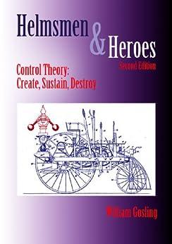 Helmsmen and Heroes (English Edition) von [Gosling, William]