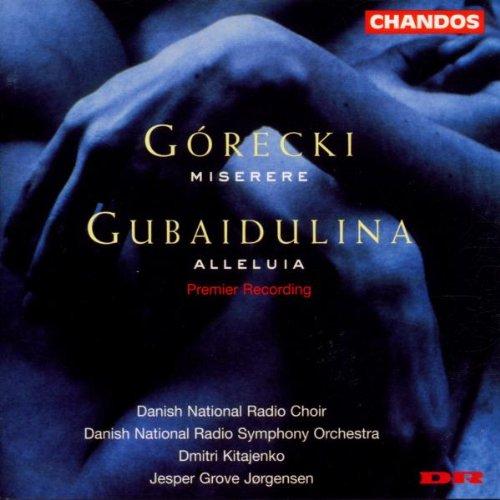 Gorecki / Gubaidolina: Misere   Alleluia