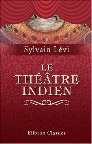 Le théâtre indien par Sylvain Lévi