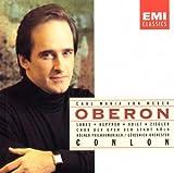 Songtexte von Carl Maria von Weber - Oberon (Chor der Oper der Stadt Köln, Kölner Philharmoniker & Gürzenich-Orchester feat. conductor: James Conlon)