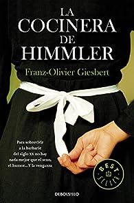 La cocinera de Himmler par Franz-Olivier Giesbert