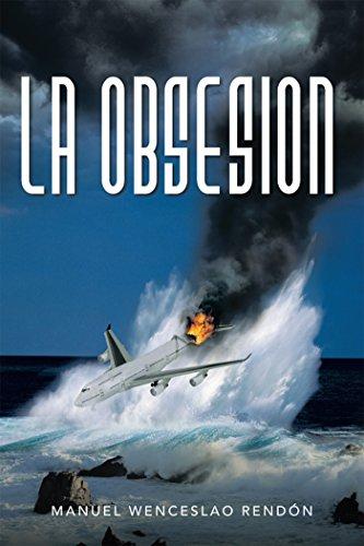 La Obsesion por Manuel W. Rendón Gómez
