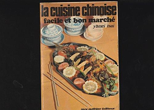 la-cuisine-chinoisefacile-et-bon-marche