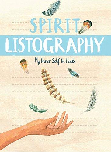 Spirit Listography: My Inner Self in Lists por Lisa Nola