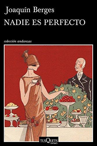 Nadie es perfecto (Volumen Independiente nº 1) por Joaquín Berges