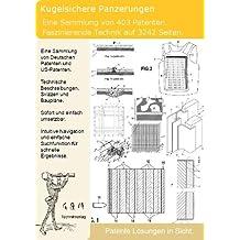 Kugelsichere Panzerungen selber bauen: 3242 Seiten Patente zeigen wie!