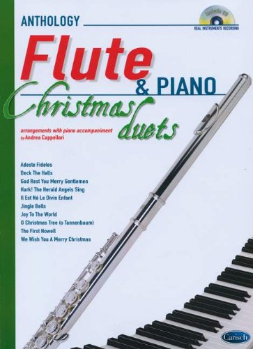 Anthology Christmas Duets for Flute & Piano: Anthology Duets (Anthology Duets/Trios/Quartets)