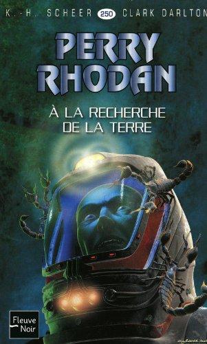 À la recherche de la Terre - Perry Rhodan (1)