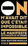On m'avait dit que c'était impossible : Le manifeste du fondateur de Criteo (Essais - Documents)
