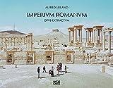 Alfred Seiland, Imperium Romanum: Opus Extractum - Alfred Seiland