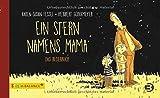 Ein Stern namens Mama: Das Bilderbuch (kids in BALANCE)