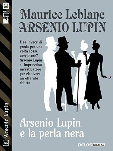 La perla nera: Arsenio Lupin ladro gentiluomo 8