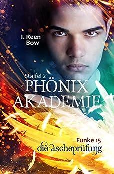 Phönixakademie - Funke 15: Die Ascheprüfung