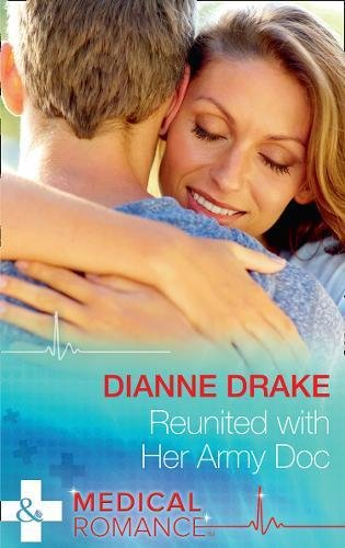 Reunited With Her Army Doc (Sinclair Hospital Surgeons, Book 1)