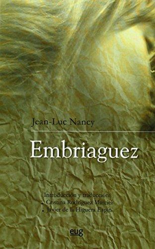 Embriaguez (Monográfica/Humanidades Filosofía y Pensamiento)