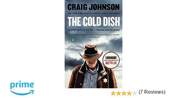 65f8a388d1c Amazon.fr - The Cold Dish  A Longmire Mystery - Craig Johnson - Livres