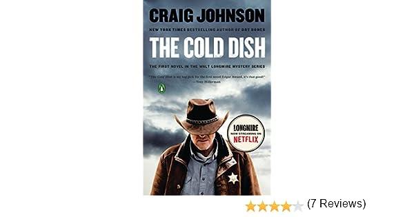 8eab86a7b0a Amazon.fr - The Cold Dish  A Longmire Mystery - Craig Johnson - Livres