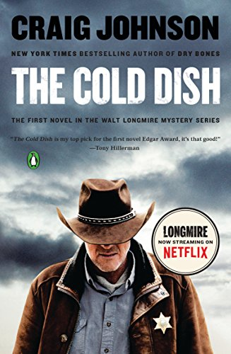 The Cold Dish: A Longmire Mystery (Walt Longmire Mysteries)
