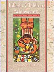 Infants, Children, and Adolescents by Laura E. Berk (1995-12-01)