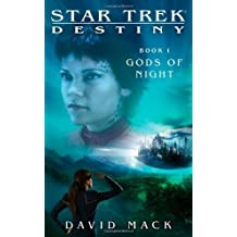 Star Trek: Destiny: Gods of Night by Mack, David (2008) Mass Market Paperback