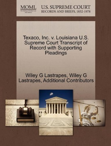 texaco-inc-v-louisiana-us-supreme-court-transcript-of-record-with-supporting-pleadings