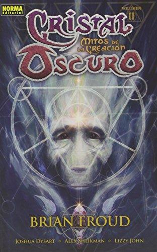 Cristal oscuro: Mitos de la creación 2 (Comic Usa) por Joshua Dysart, Alex Sheikman, Lizzy John Brian Froud