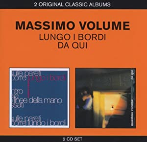 Massimo Volume - Lungo i bordi