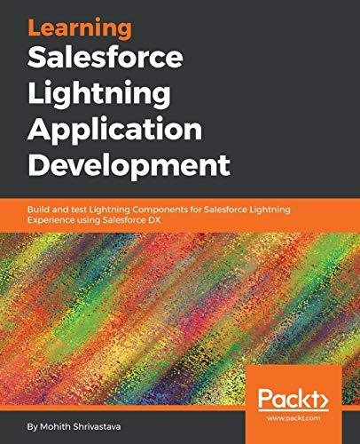 Learning Salesforce Lightning Application Development por Mohith Shrivastava